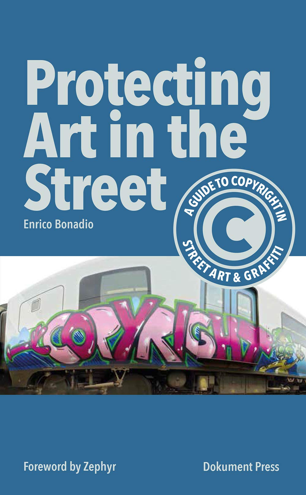 front cover of the Book Protecting Art in the street