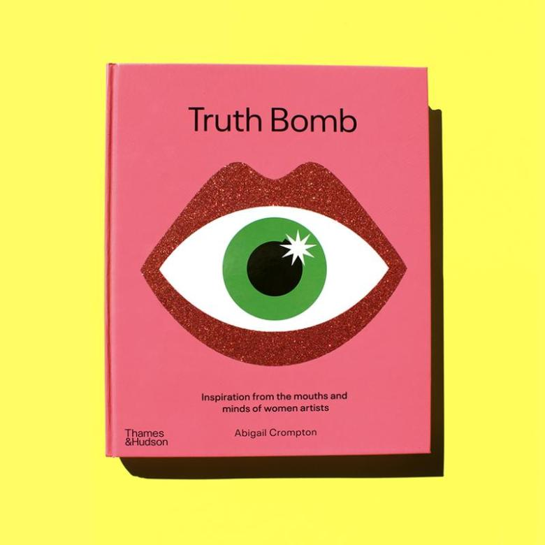front cover of the book Truth Bomb on a yellow background